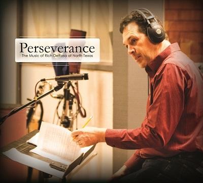 Perseverance: The Music of Rich DeRosa    (2017)   Rich DeRosa