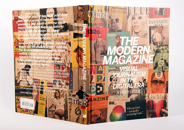 The Modern Magazine: Visual Journalism in the Digital Era  by Jeremy Leslie