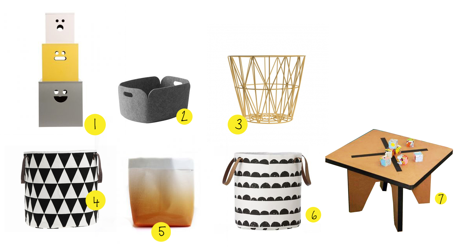 Storage, storage, storage... 1 - wooden boxes by  ferm living  2 - panier recyclé by muuto (found at  reedandsimon  in Luxembourg) 3 - wire basket be  ferm living  4 - Black Harlequin Basket by  ferm living  5 - Storage basket by Varpunen (found at  lesenfantsdudesign.com ) 6 - one more storage basket by  ferm living  7 - and of course we also need a small table and stools to play and draw! by  muzzle design  (found at  L'armadio di Oliver  in Rome)