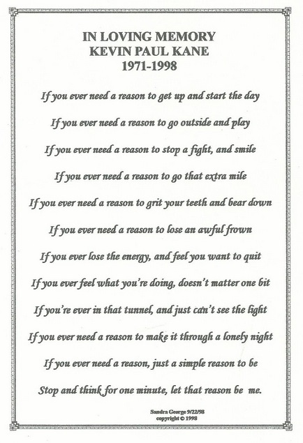 Sandra George O'Neill wrote this poem in memory of Kevin.