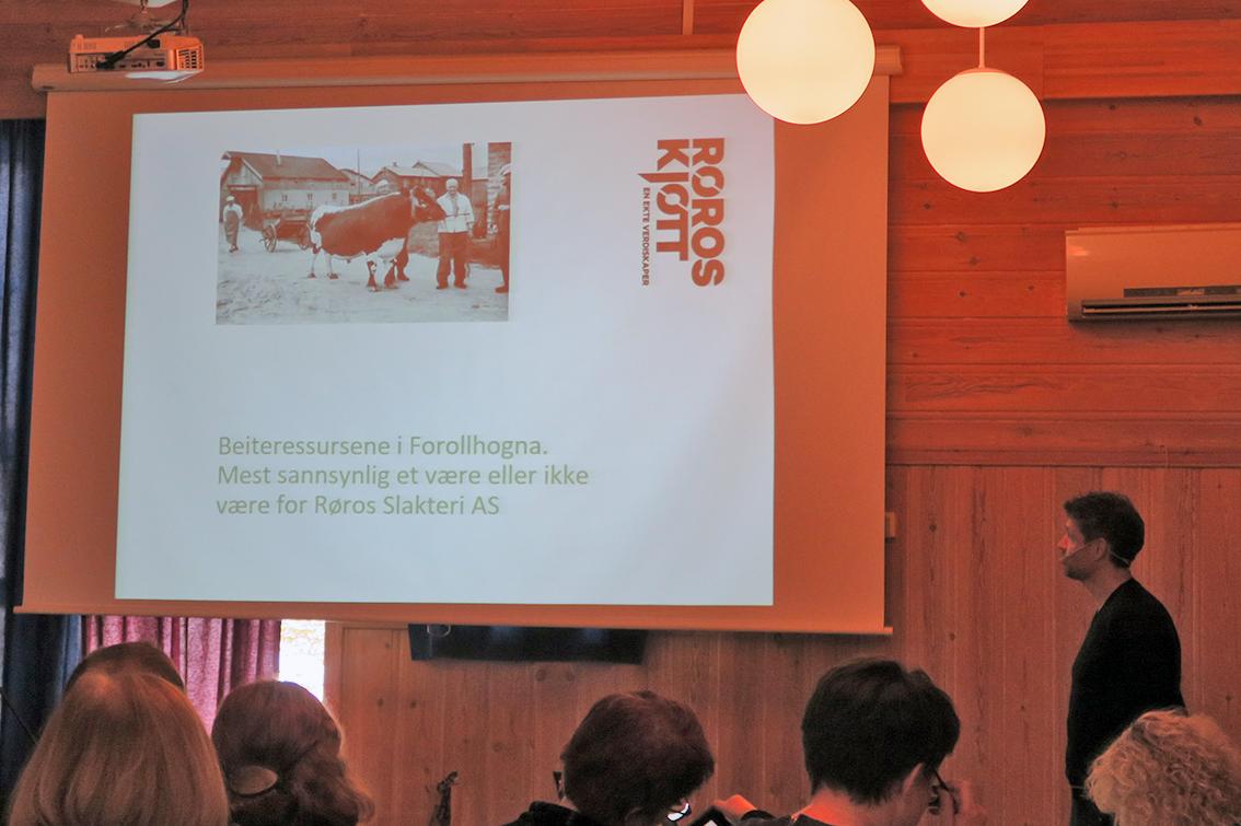 Kjell Ove Oftedal benyttet anledningen til å påpeke hvor viktig beiteressursene i Forollhogna-området er for verdiskapningen - og for Røros Slakteri AS.