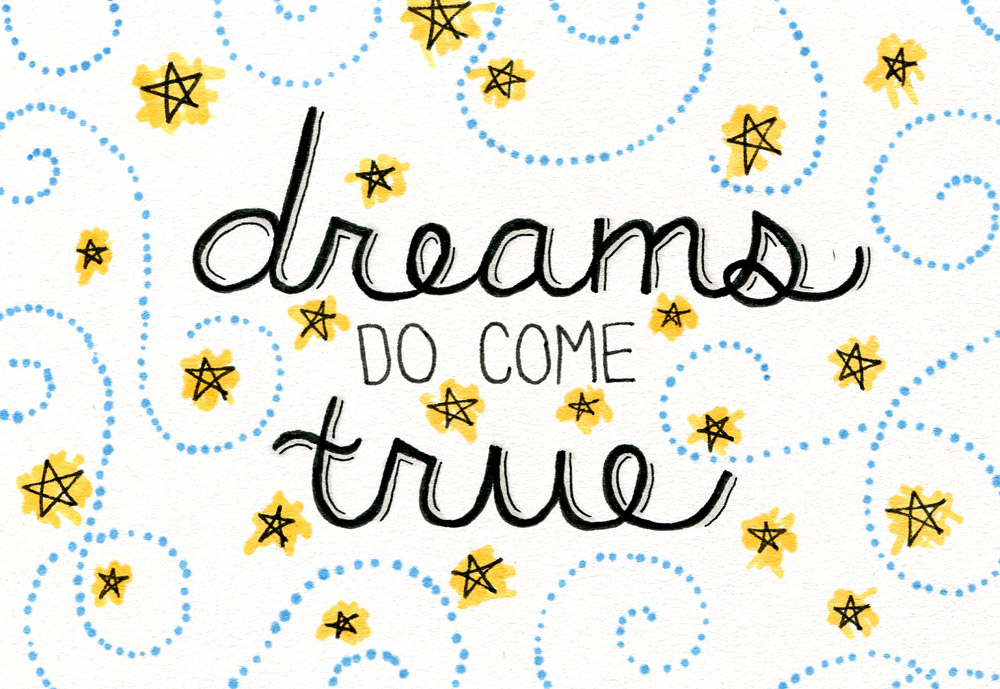 Dreams Do Come True typography by Shannon McNab