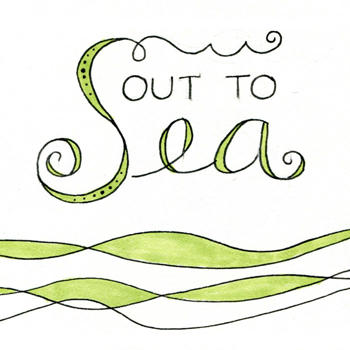 Out to Sea typography by Shannon McNab