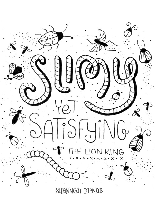 Slimy Yet Satisfying | Disney Quote Project by Shannon McNab