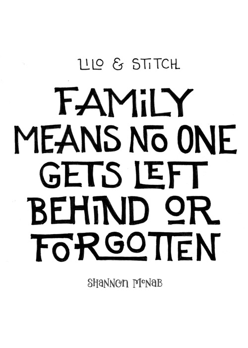 Family Means No One Gets Left Behind or Forgotten | Disney Quote Project by Shannon McNab