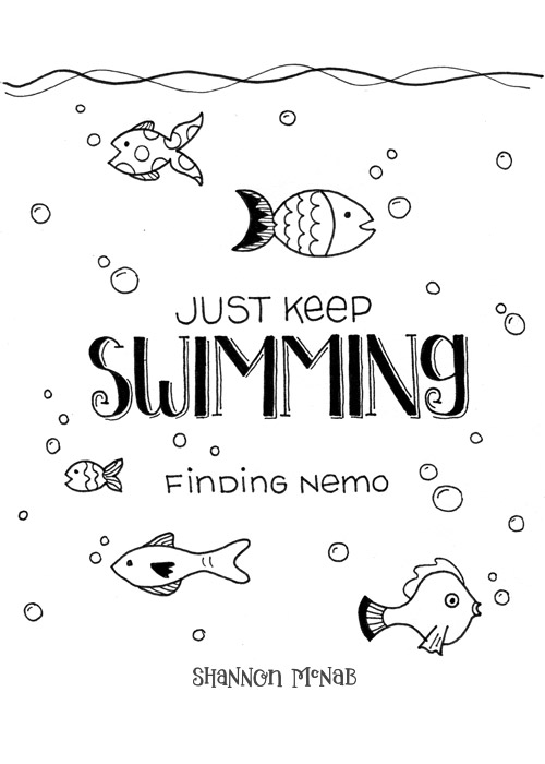 Just Keep Swimming | Disney Quote Project by Shannon McNab