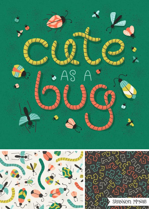 ©2019 Shannon McNab: Cute as a Bug