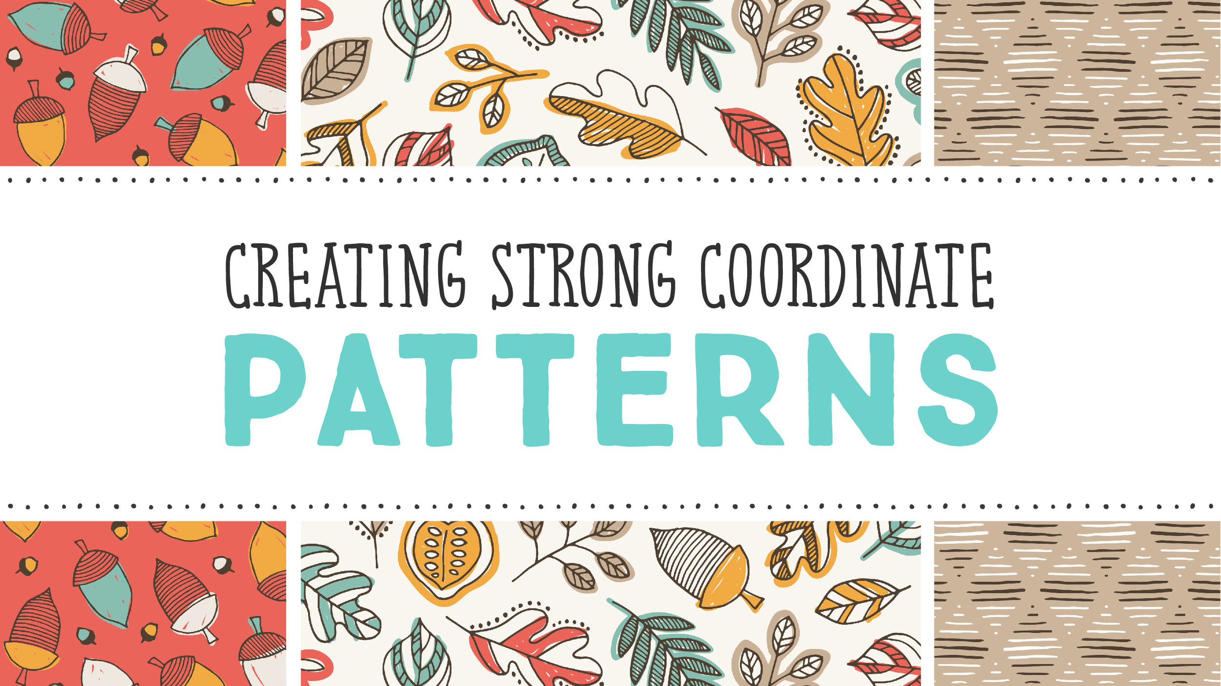 Surface Design Strategies: How to Create Strong Coordinate Patterns | A Mini Pattern Design Class by Shannon McNab
