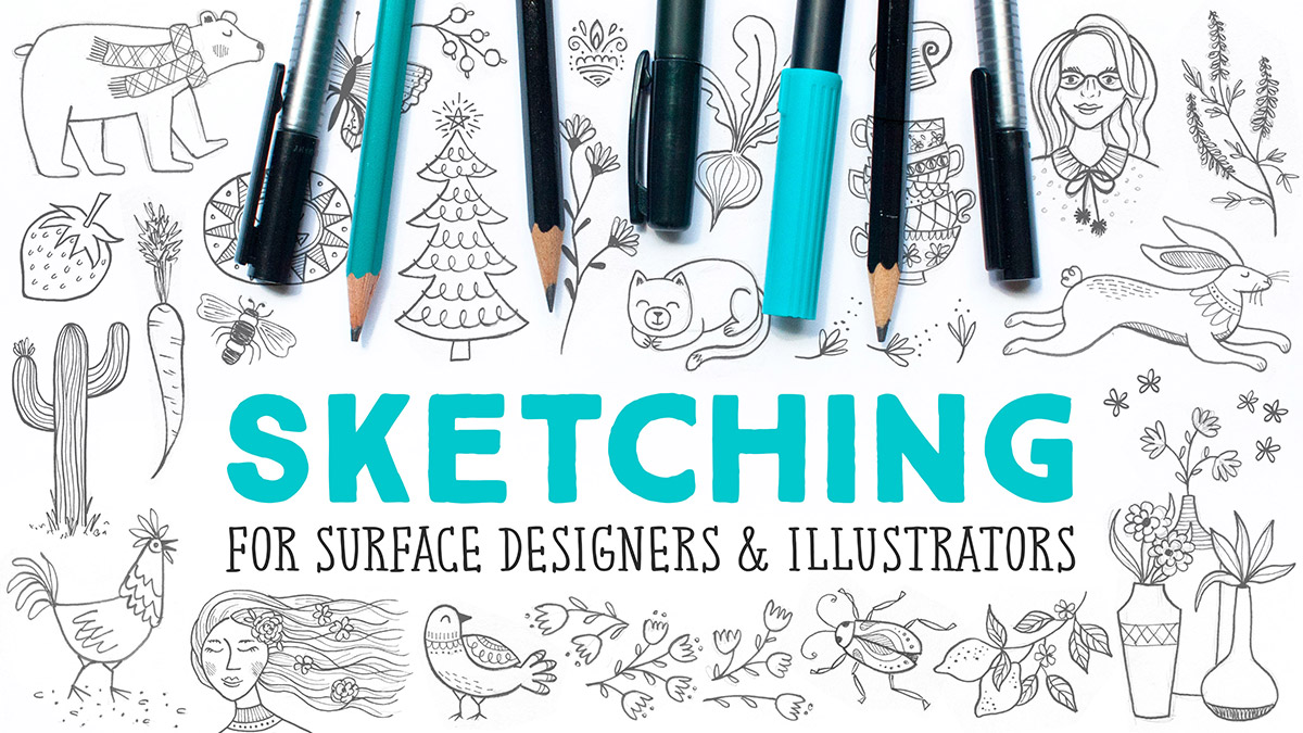 Sketching for Surface Designers & Illustrators | a Skillshare Class by Shannon McNab