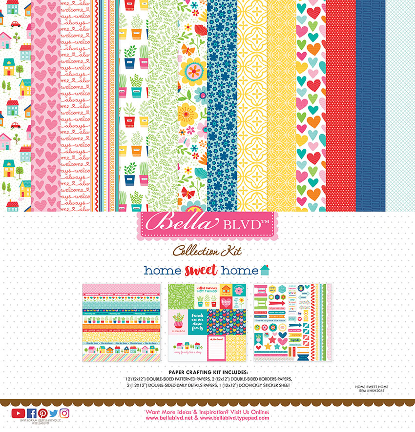 Home Sweet Home Scrapbook Collection for Bella Blvd LLC