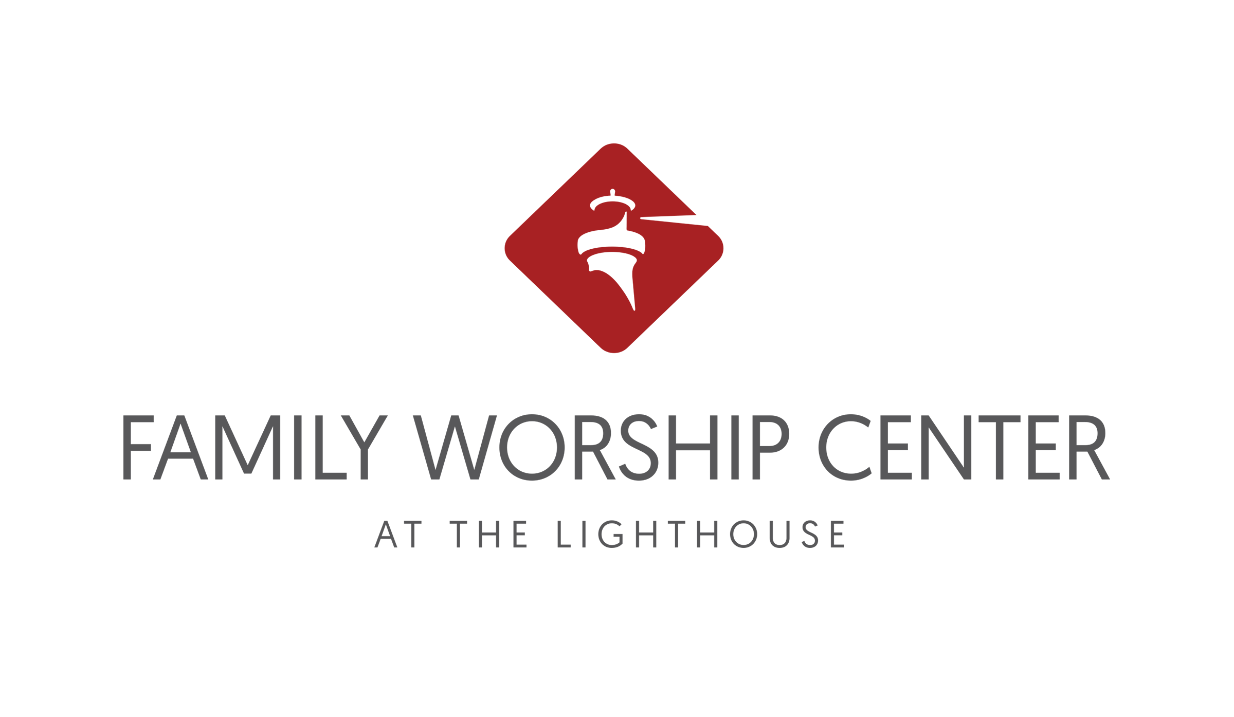 FAMILY WORSHIP CENTER AT THE LIGHTHOUSE