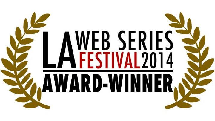 WINNER Los Angeles Web Series Festival 2014. OUTSTANDING CINEMATOGRAPHY in a FANTASY web series