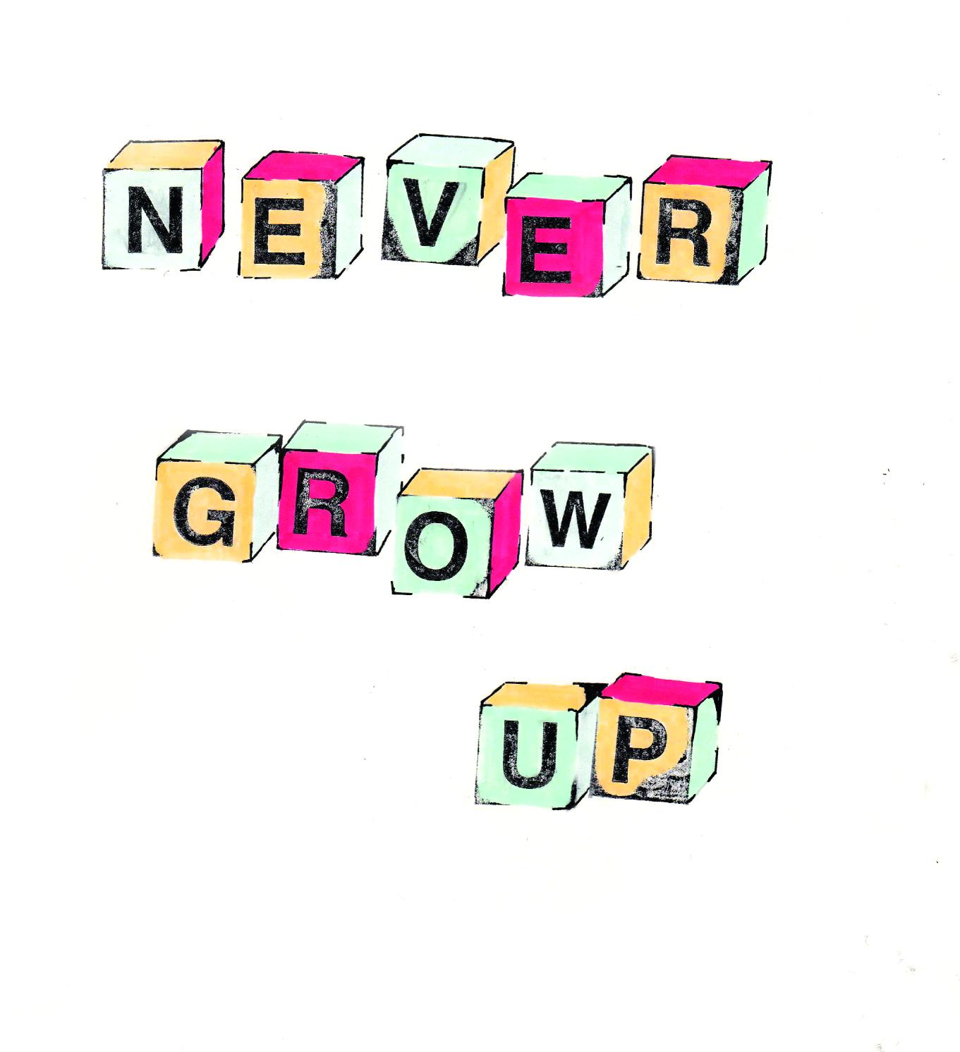 NEVER GROW UP.jpg