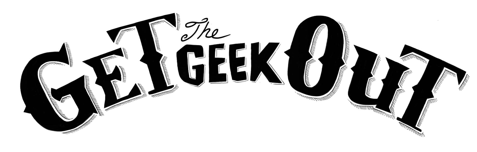 getthegeekout-logo1b2-final.jpg