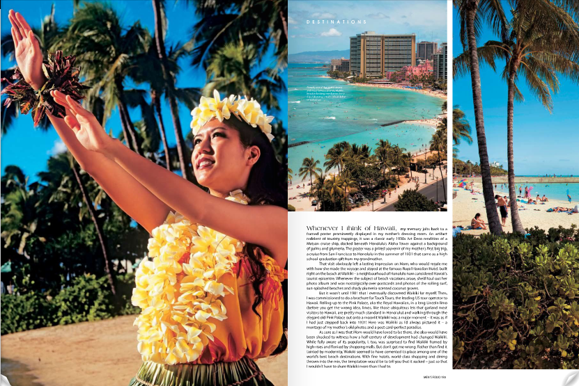 Waikiki - MEN'S FOLIO  One of the best known beach escapades on the planet has just gotten better.    READ ARTICLE