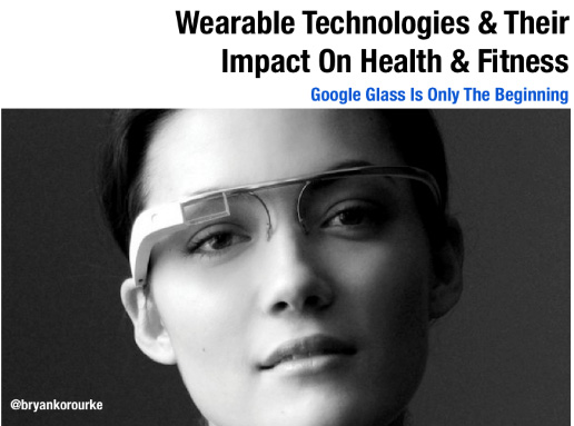 wearable-technologies-impact-on-health-fitness-bryan-k-orourke-blog.jpg