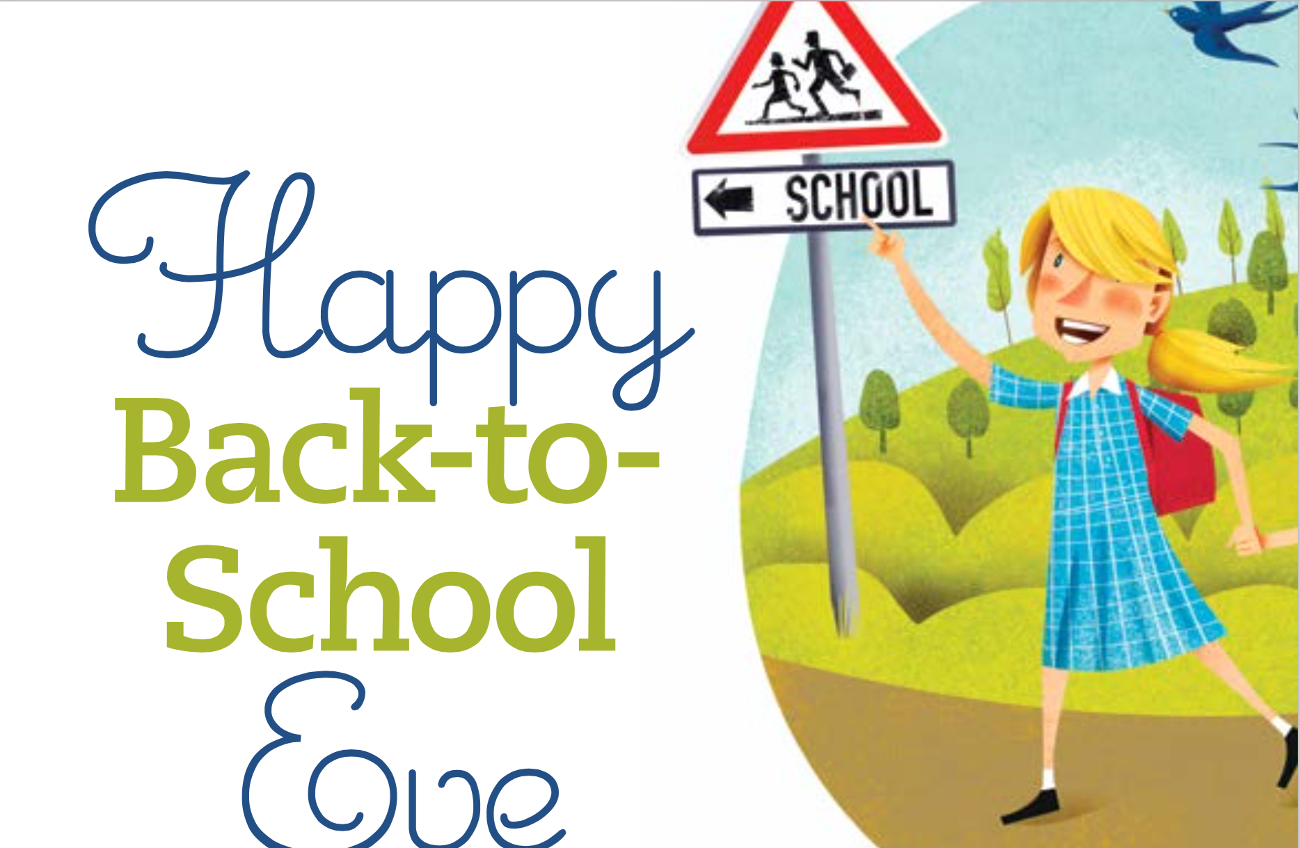 HappyBacktoSchoolEve