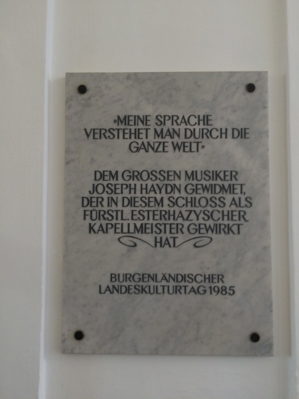 "Inscription inside Esterhazy Castle—Haydn's famous quote to Mozart about why he would be fine traveling to England even though he only spoke German—""the language I speak is understood by the whole world"""