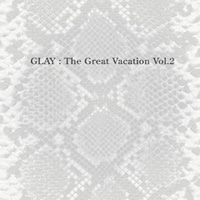 Glay_Great_Vacation_200.jpg