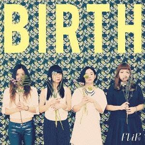 5. FLiP - Birth