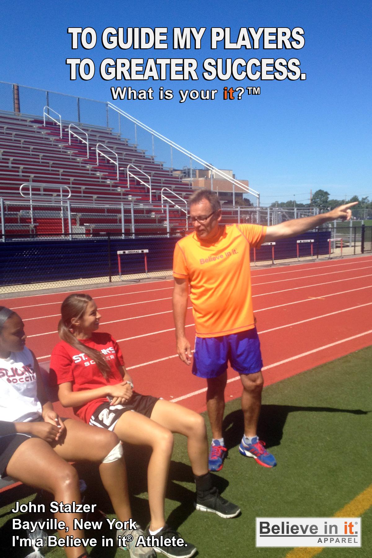 John Stalzer Believe in it Athlete