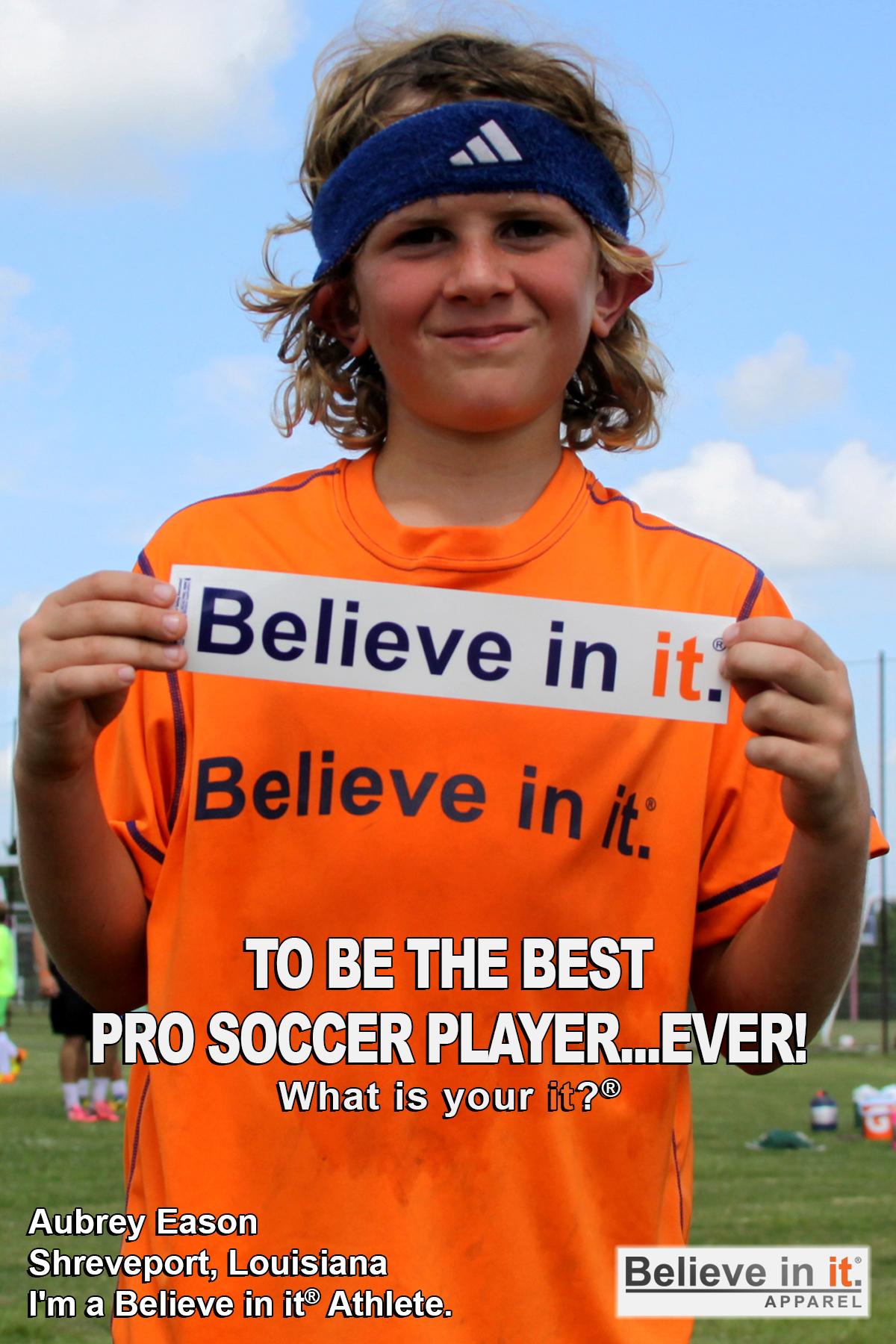 Aubrey Eason Believe in it Athlete