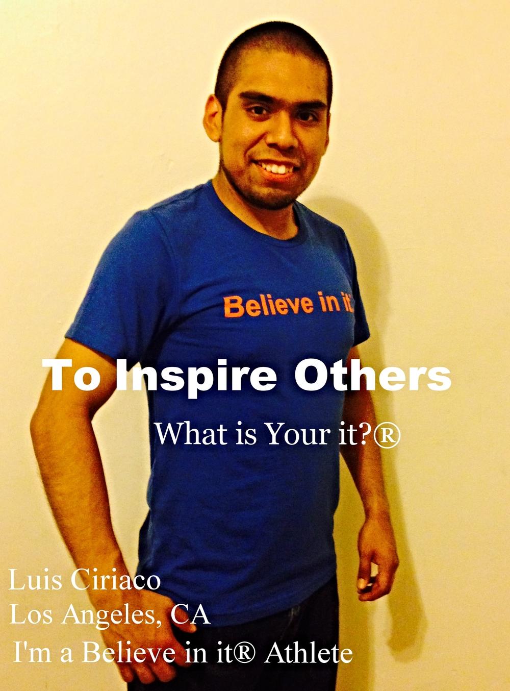 Luis Ciriaco Believe in it Athlete .jpeg