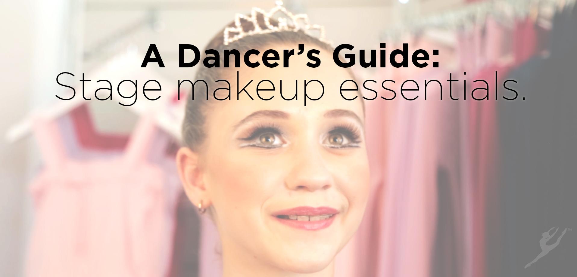 A Dancer's Guide: Stage makeup essentials — A Dancer's Life