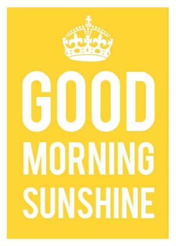 Good+Morning+Sunshine.jpg