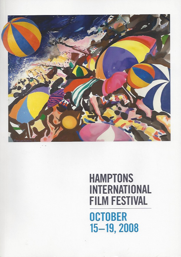 Hamptons International Film Festival, 2008