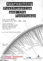 Approaching Posthumanism & the Posthuman