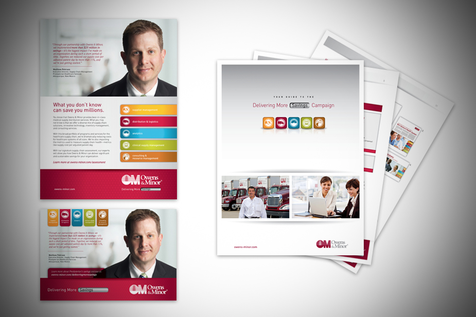 O&M Delivering More Campaign Materials