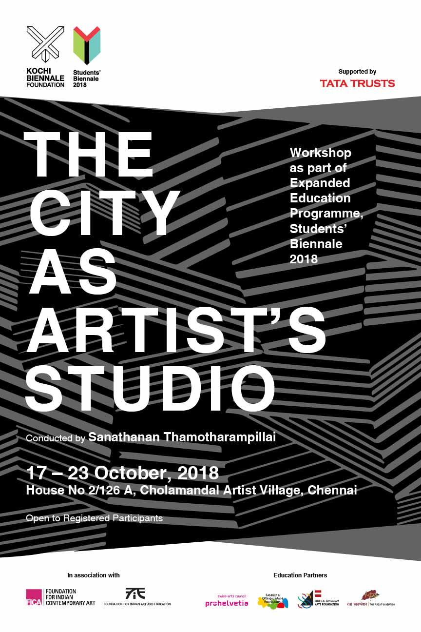 CHENNAI | 17 – 23 October 2018    City as artist's studio    by Sanathanan Thamotharampillai