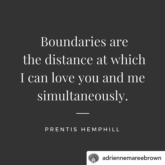 YES ALL DAY to this definition of boundaries from @prentis.h