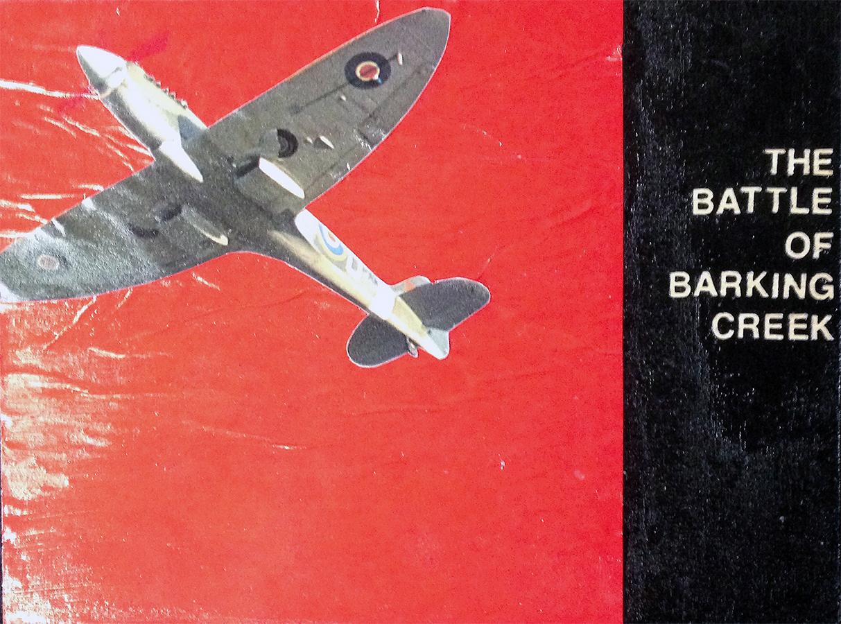SITE 26 - The Battle of Barking Creek - Robert Harpin