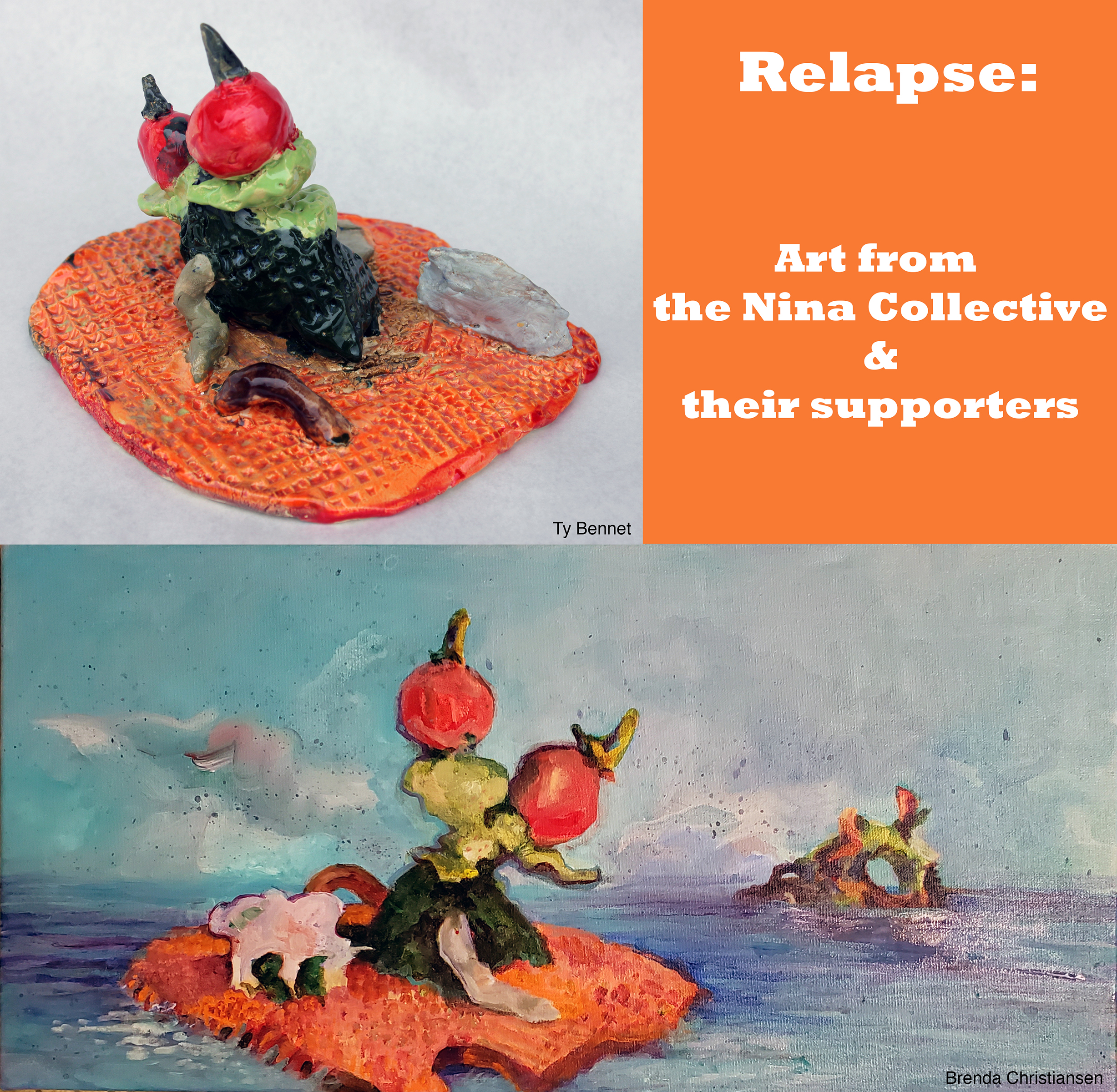 Relapse: Art from the Nina Collective & Their Supporters