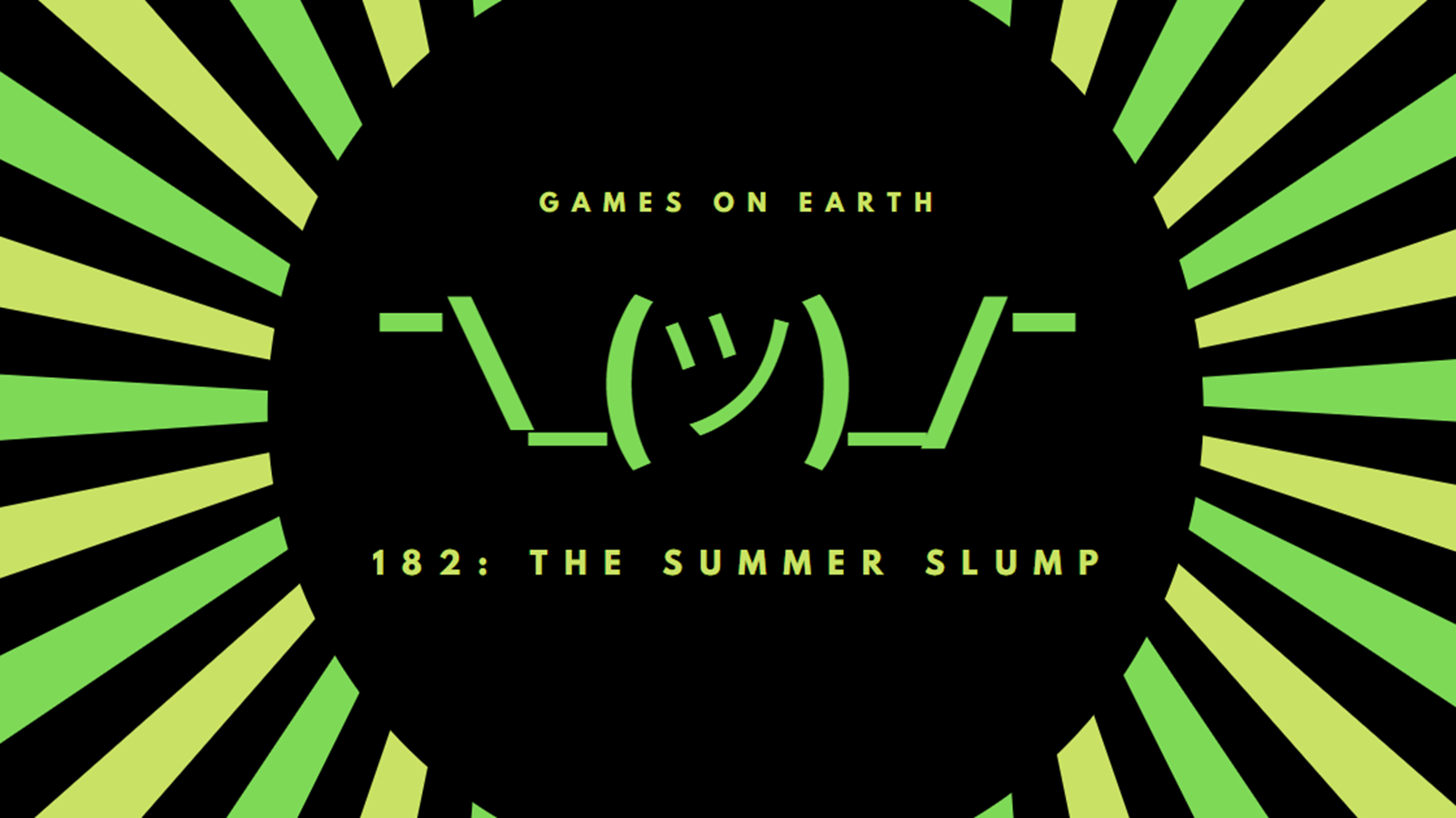 This week we're rocking some low energy. Sorry, this post-E3 time is so strange. As is having a new PC without being sure which games you want to play. LEDs are cool right?  We'll do better next week.  Thanks to Kyle Landstra for the Intro/outro music