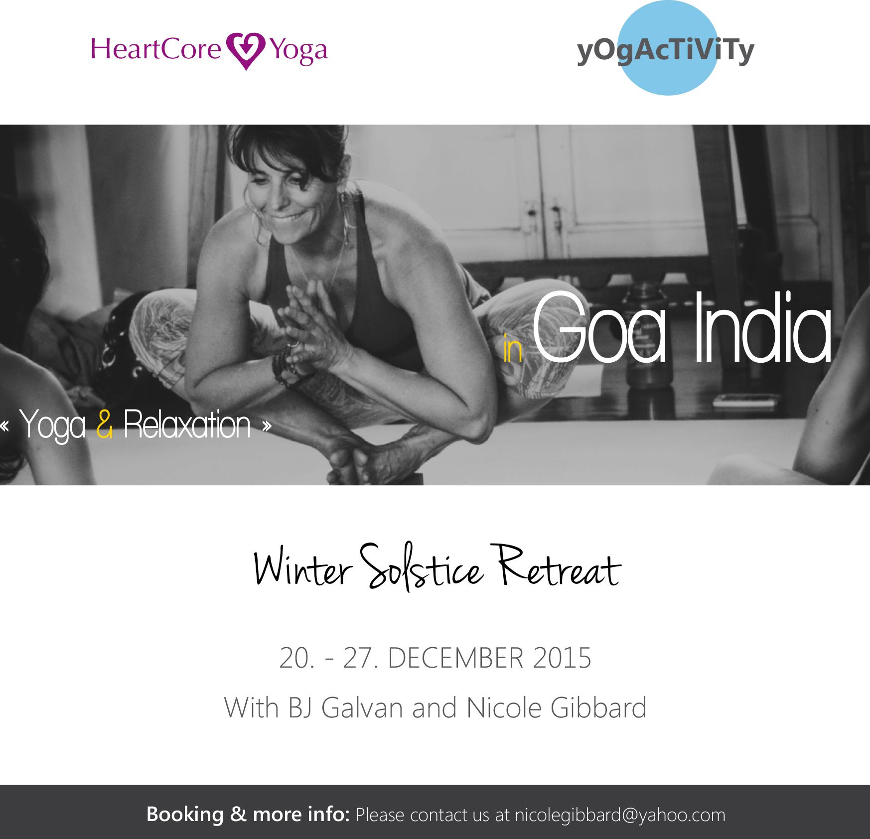 20 DEC TO 27 DEC| 7 DAYS | yOgAcTiViTy & HeartCore Yoga Winter Solstice Retreat by Nicole Gibbard and Benita J Galvan