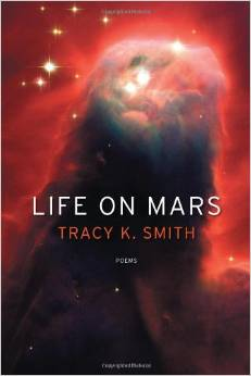 Life on Mars: Poems Paperback by Tracy K. Smith