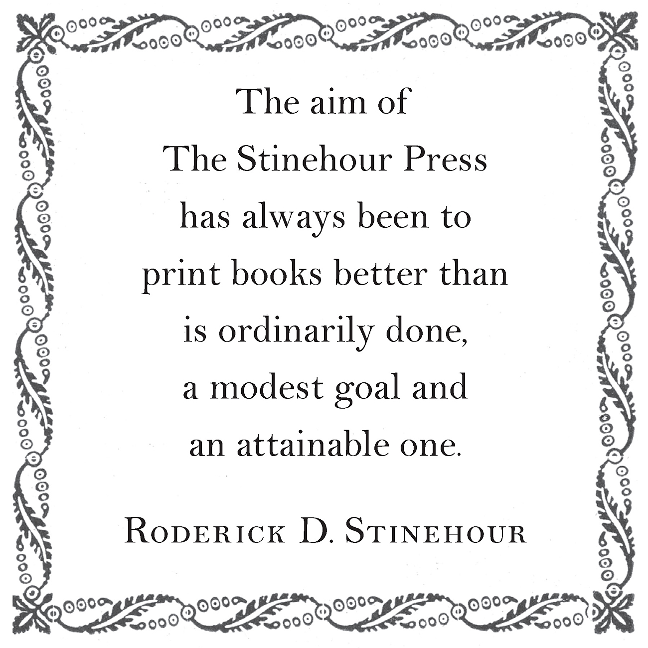 Items from the archives of  Roderick Stinehour, The Stinehour Press and The Meriden Gravure Company can be seen   here   .