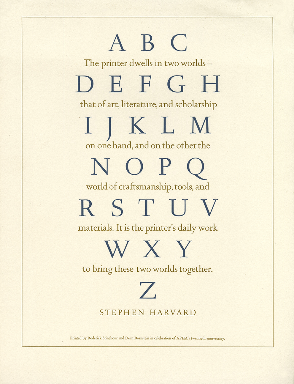 Stephen Harvard Quote