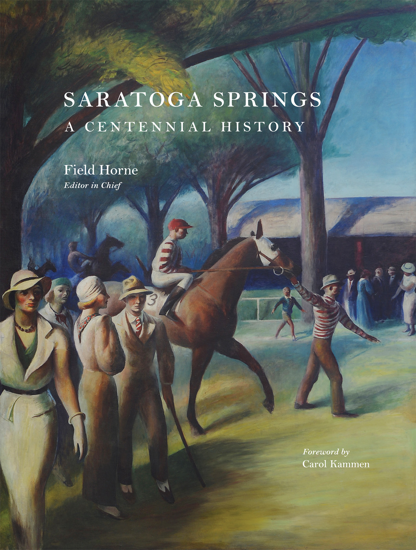 Saratoga Springs A Centennial History
