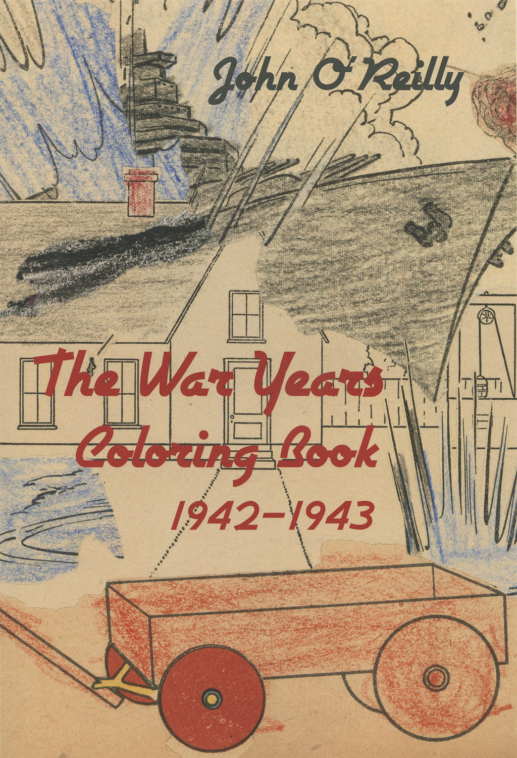 John O'Reilly,  The War Years Coloring Book, 1942-1943   Designed by Stephen Stinehour