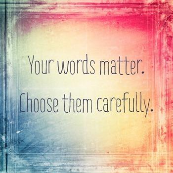 Your-words-matter.jpg