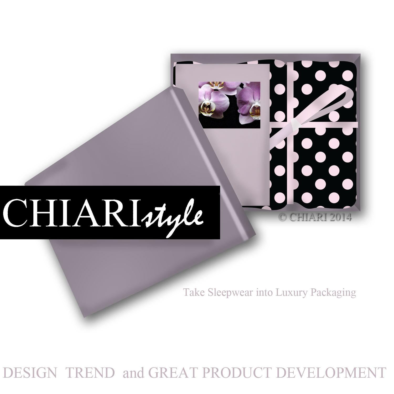 Packaging for Luxury Sleepwear CHIARIstyle
