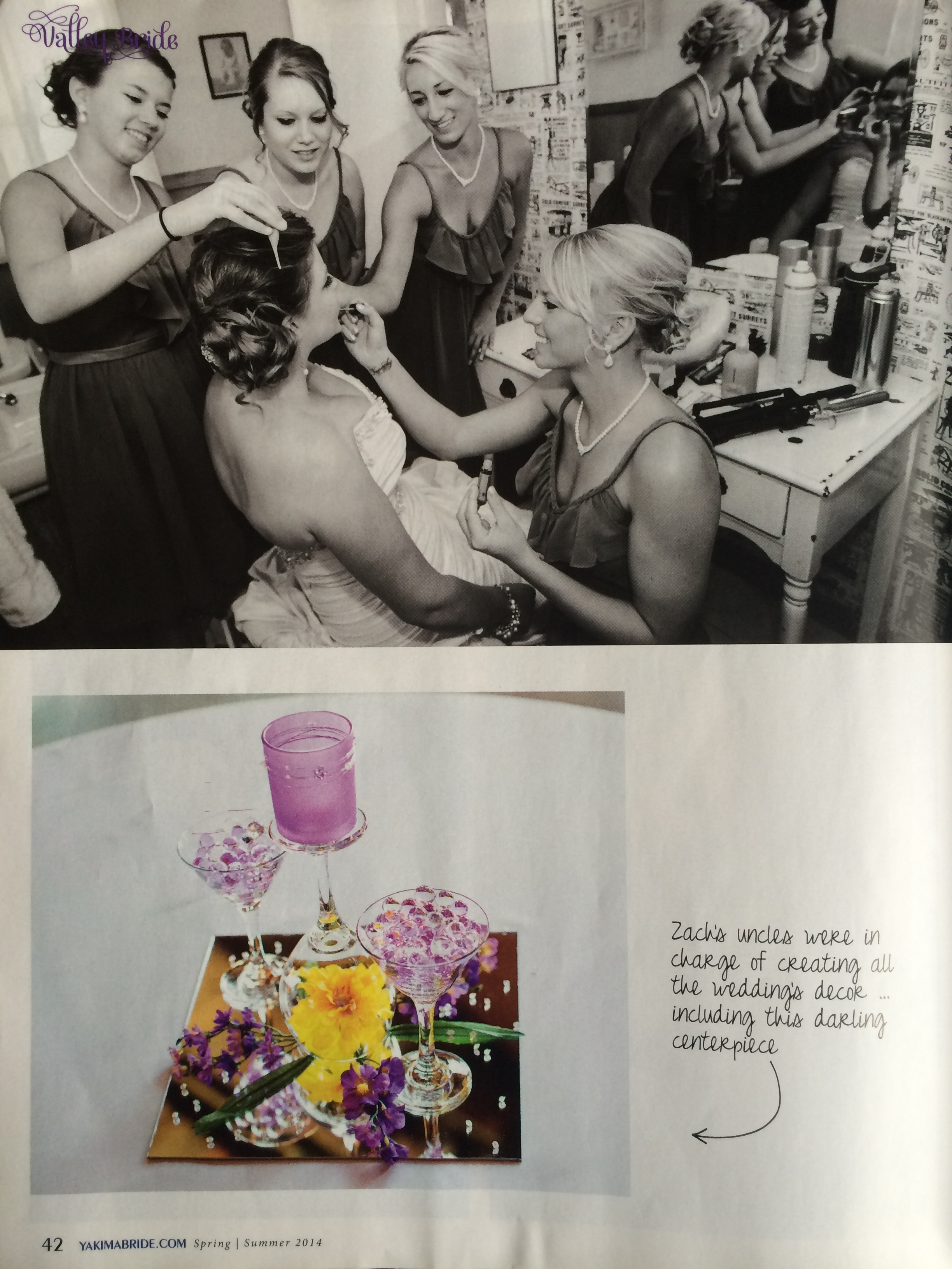 Salon Bellissima styled a bridal party of 10 people on site in Yakima, WA, July 2013.  The wedding was featured in Yakima Valley Bride later that year.