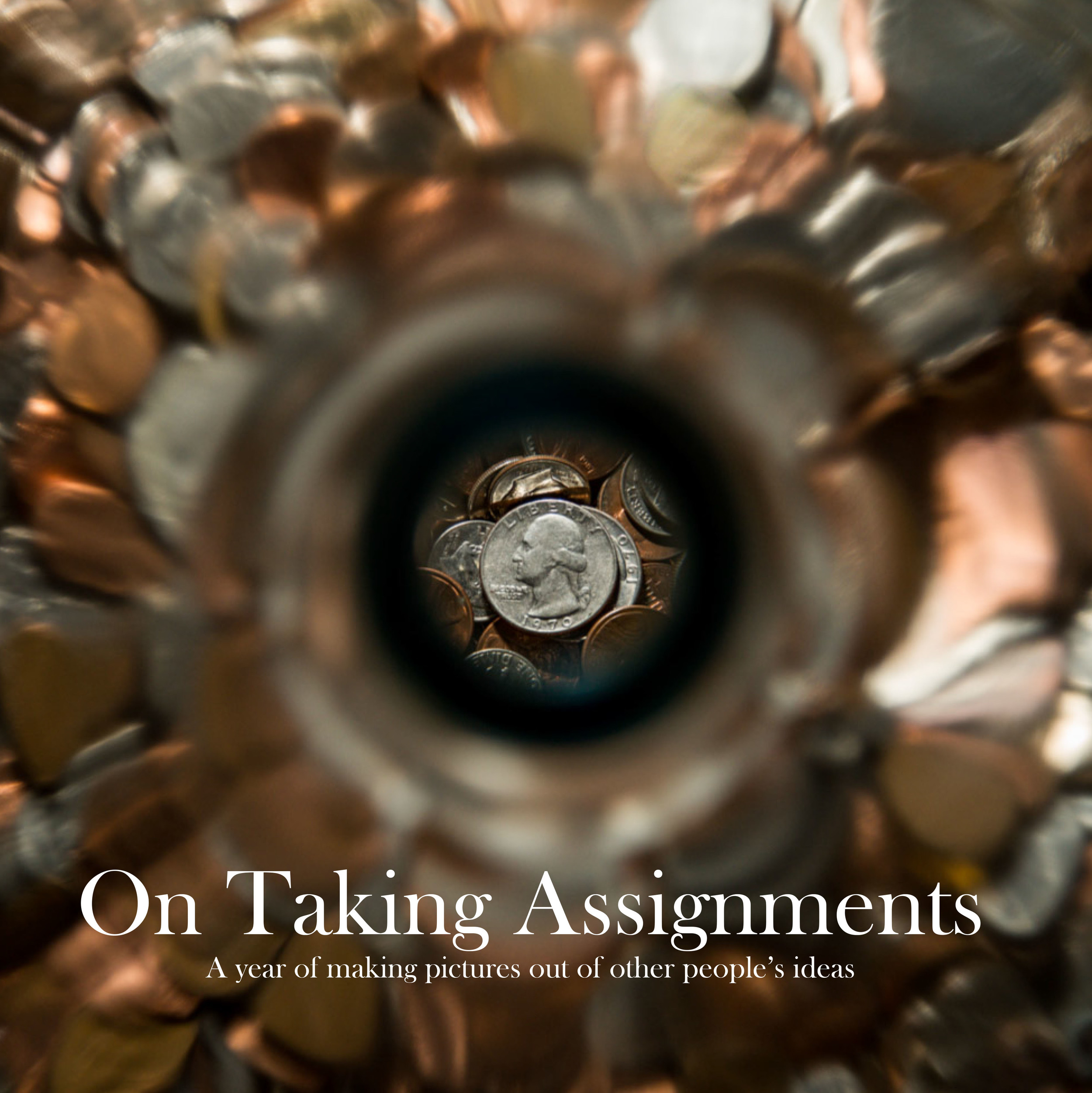 On Taking Assignments