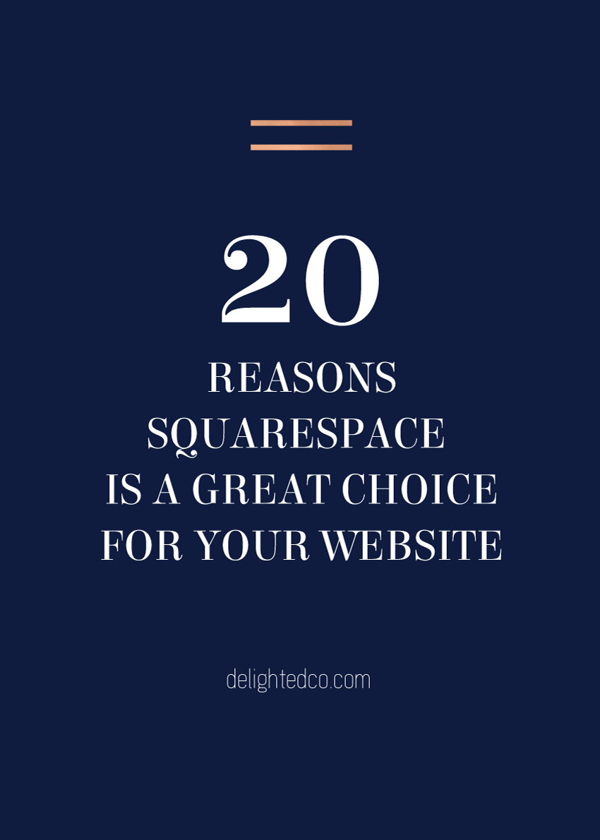 Are you wondering if Squarespace might be the right platform for your website? Here are 20 great things Squarespace offers. | From Delighted Creative Co.