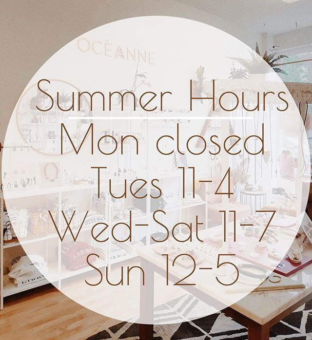 ✨new summer hours!✨ we hope to see you in the shop soon!