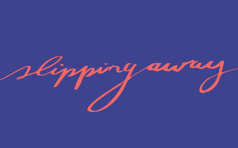 Slipping-Away1.jpg